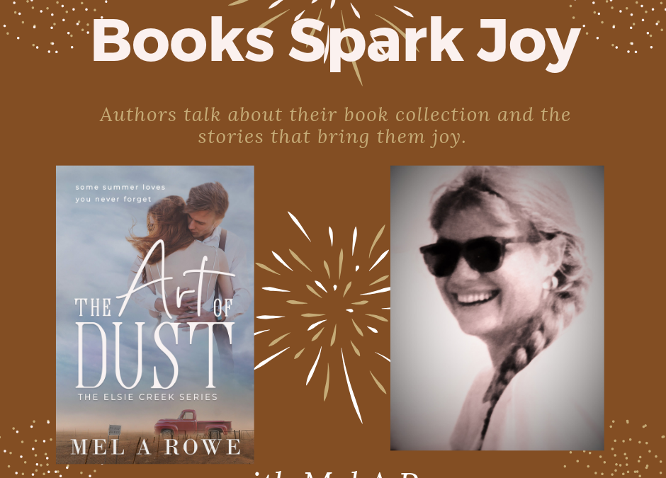 Books Spark Joy with Mel A Rowe