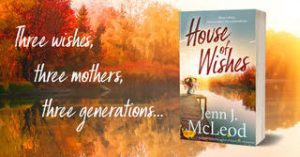 House of Wishes, Jenn J Mcleod